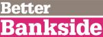 Better Bankside